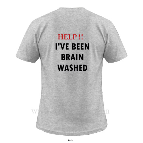 Help I've Been Brain Washed T-Shirt Back