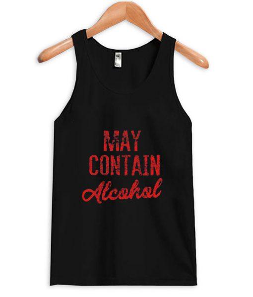 May Contain Alcohol tanktop