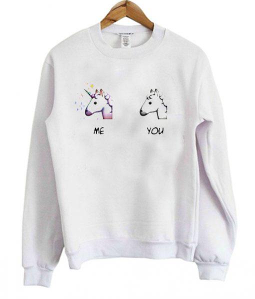 Me VS You Unicorn Sweatshirt