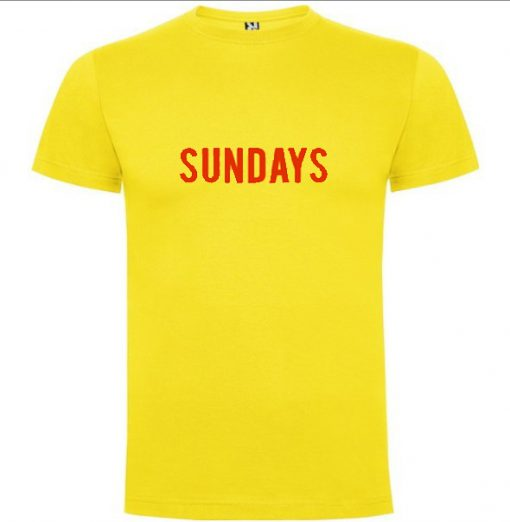SUNDAYS T-Shirt – Teesbuys Online Shop