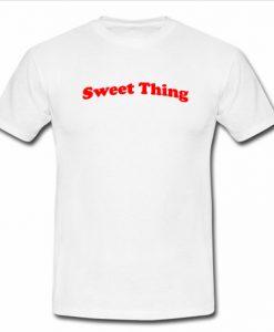 Sweet Thing T Shirt