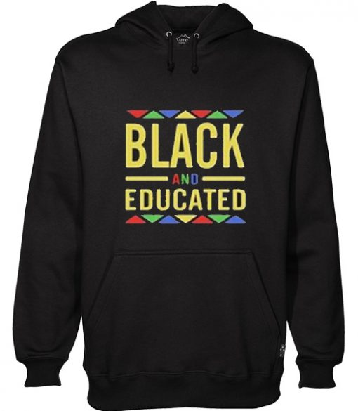 black and aducated hoodie