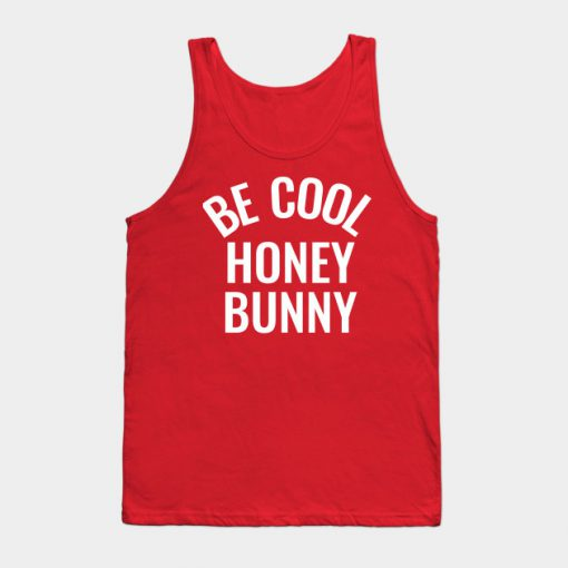 Be-Cool-Honey-Bunny-tank-to