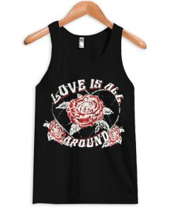Love Is All Around Tanktop