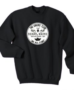 About The Loser Club Sweatshirt