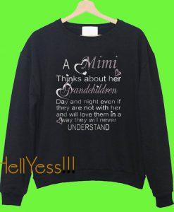 A Mimi Thinks About Her Grandchildren Sweatshirt