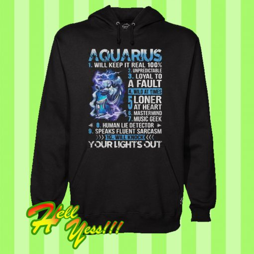 10 things Aquarius your lights out Hoodie