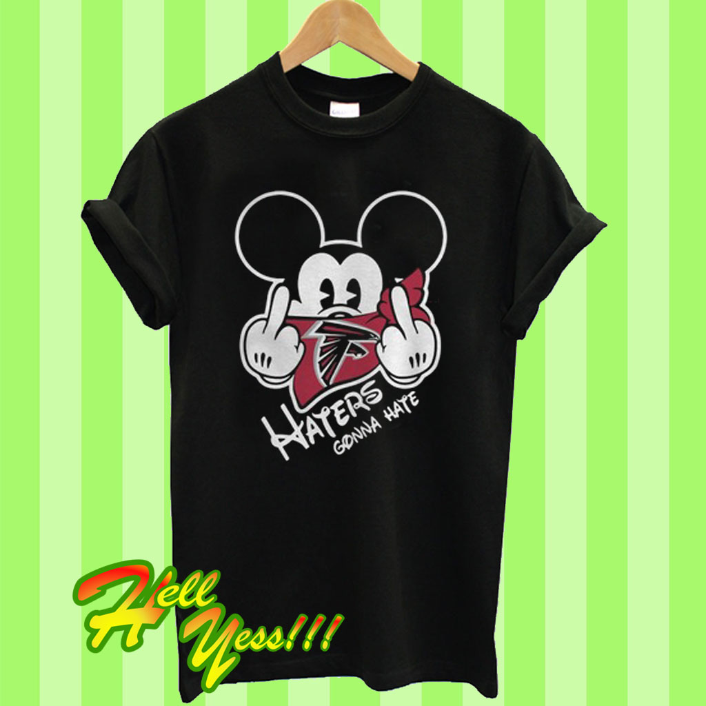 reputable site 0444f 5ce30 Atlanta Falcons Haters Gonna hate Mickey Mouse T Shirt