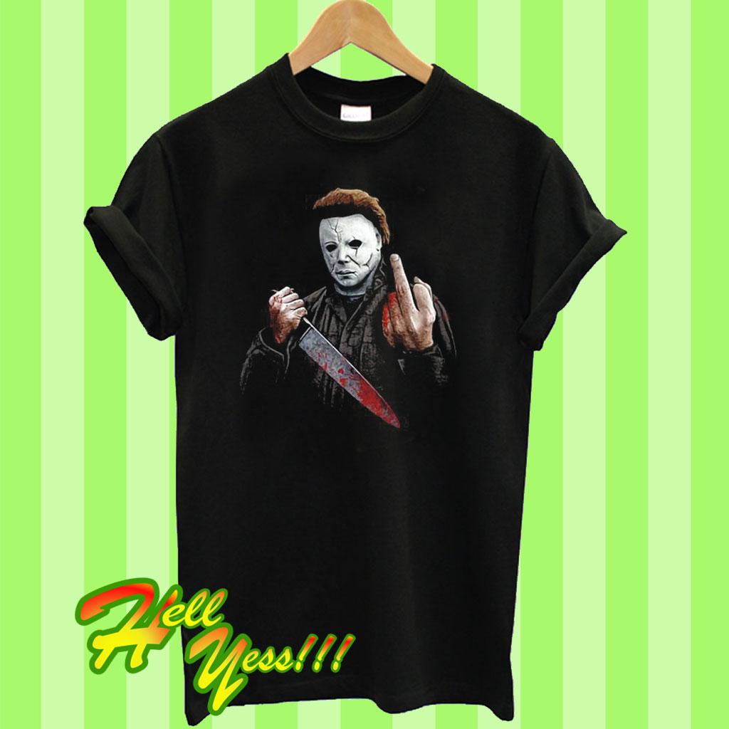 e342ceca Michael Myers Halloween Middle Finger Horror Movie T Shirt
