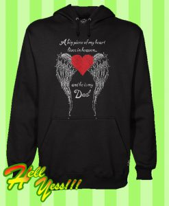 A Big Piece Of My Heart Lives In Heaven And He Is My Dad Hoodie