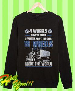 4 Wheels Move The People 2 Wheels Move The Soul Sweatshirt