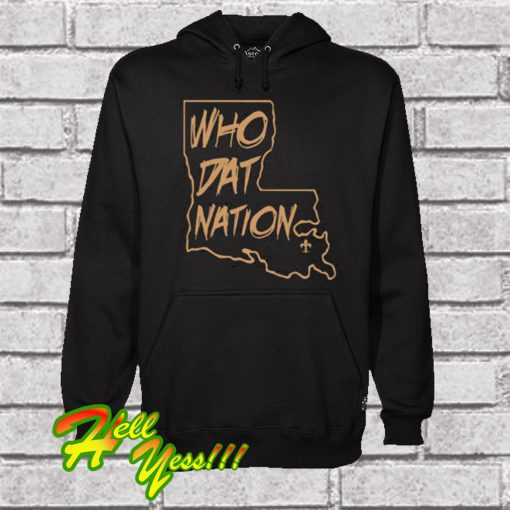 Who Dat Nation Hoodie