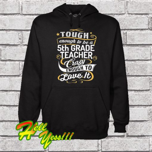 5th Grade Teacher Hoodie