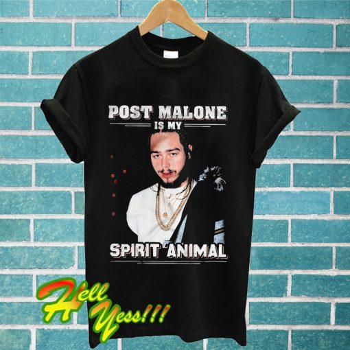 Post Malone Is My Spirit Animal T Shirt