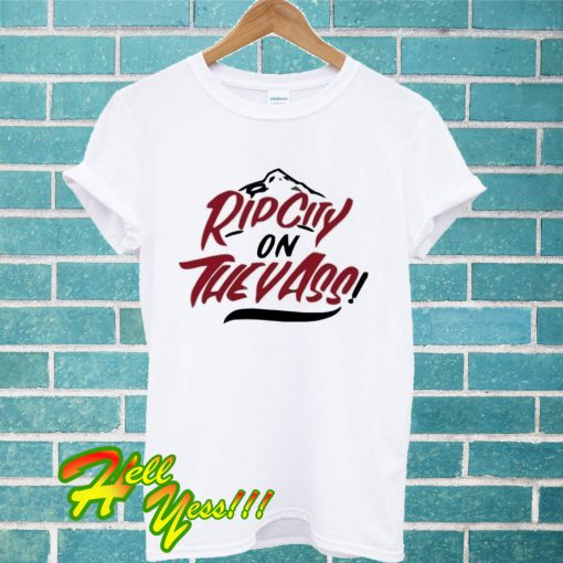 Portland On They Ass Rip City T Shirt