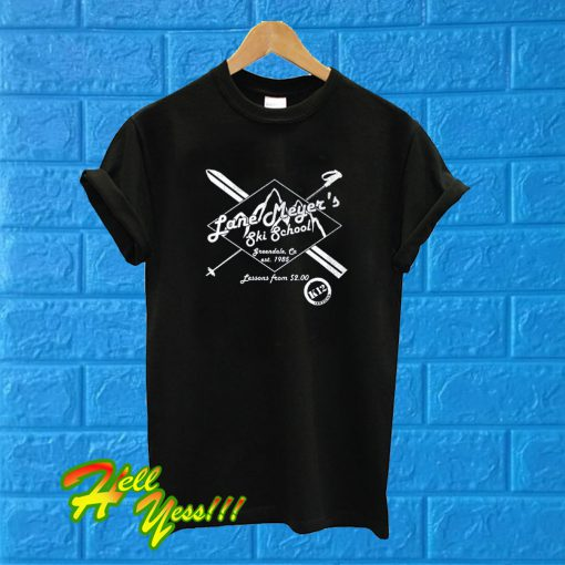 Lane Meyer Ski School T Shirt