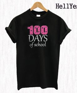 100 Day School T Shirt